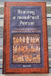 ÚSMĚVY A MOUDROST PERSIE, Lila Ibrahim-Ouali, Bahman Namvar-Motlag