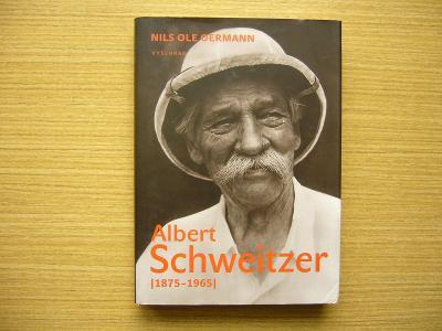 Nils Ole Oermann - Albert Schweitzer (1875-1965) | 2015 -a