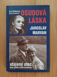 Osudová láska Jaroslav Marvan utajený otec