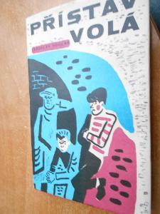 Foglar Jaroslav - Přístav volá - 1969