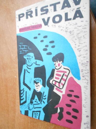 Foglar Jaroslav - Přístav volá - 1969 - Knihy