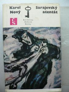 KAREL NOVÝ -- SARAJEVSKÝ ATANTÁT