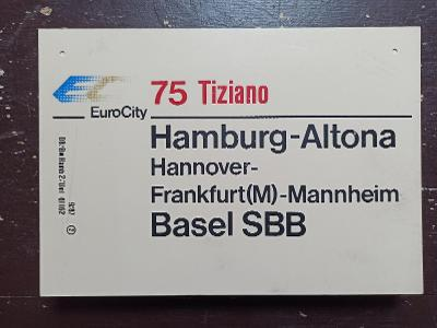 Směrová cedule DB - EC 75 TIZIANO (Hamburg - Chiasso)