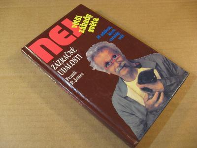 Jones F. P. ZÁZRAČNÉ UDÁLOSTI Nej záhady světa 1994