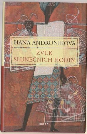 Zvuk slunečních hodin - Andronikova a/s