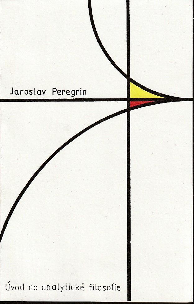 J. Peregrin: Úvod do analytické filosofie, 1992, pěkná! - Knihy