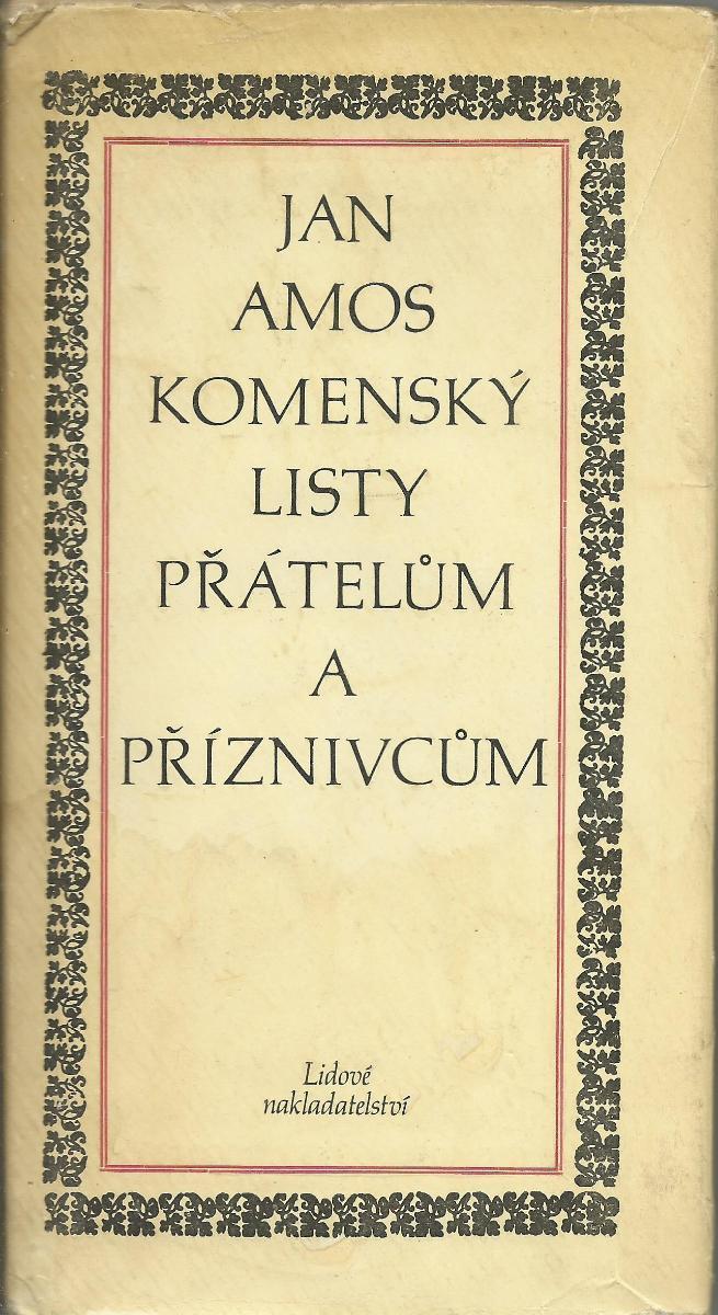 J. A. Komenský: Listy přátelům a příznivcům (1970; Bohumil Ryba) - Knihy