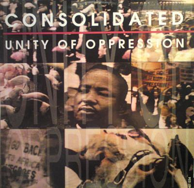 Consolidated – Unity Of Oppression (LP)