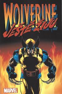 Warren Ellis - Wolverine: Ještě žiju