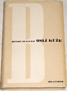 HONORÉ DE BALZAC - Oslí kůže