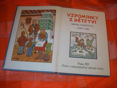 VZPOMÍNKY Z DĚTSTVÍ napsal a nakreslil Josef Lada 1957 SNDK Praha