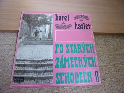 LP Karel Hašler PO STARÝCH ZÝMECKÝCH SCHODECH