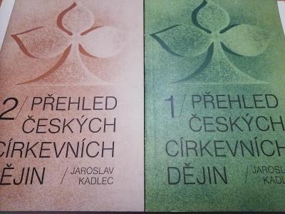 Kadlec - Přehled českých církevních dějin 1. a 2. díl