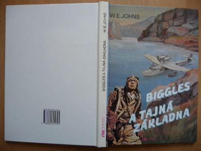 Biggles a tajná základna - William Earl Johns - RIOPRESS 1995