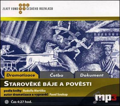Starověké báje a pověsti – Rudolf Mertlík  – CD - audiokniha