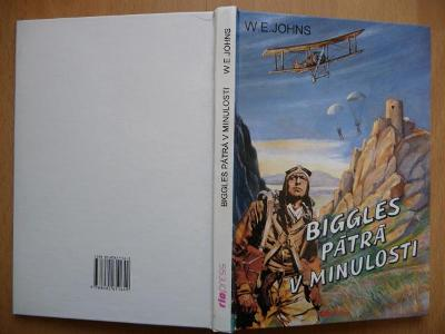 Biggles pátrá v minulosti - William Earl Johns - RIOPRESS 1996