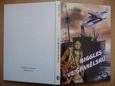 Biggles ve Španělsku - William Earl Johns - Toužimský 1993