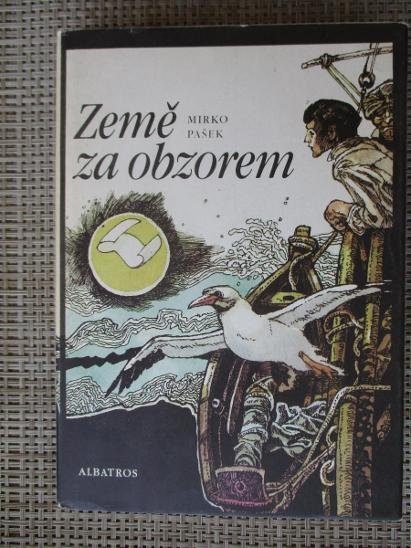 Pašek Mirko -  Země za obzorem - Knihy