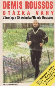 Véronique Skawinska, Demis Roussos - Otázka váhy