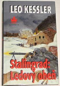 Stalingrad: Ledový oheň - Leo Kessler