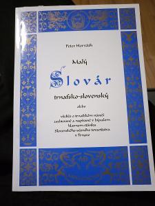 Peter Horváth - Malý Slovár trnafsko-slovenský