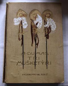 Dumas - Tři mušketýři, Vydání pro mládež, Jos. R. Vilímek 1923