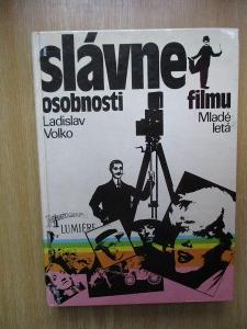 Volko Ladislav - Slávne osobnosti filmu (1. vydání)