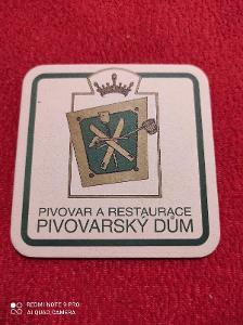 Pivovar a restaurace Pivovarský Dům tácek