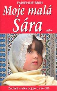 Fabienne Brin Moje malá Sára