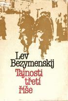 Lev Bezymenskij: Tajnosti třetí říše