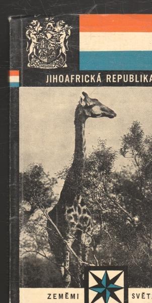 Zeměmi světa - Jihoafrická republika (JAR) Jaroslav Pátek 1970