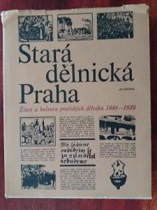 STARÁ DĚLNICKÁ PRAHA - etnografie - folkloristika - dějiny