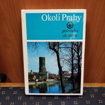 Okolí Prahy - turistický průvodce / 1983