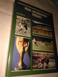 Malá encyklopedie fotbalu - Kolektiv autorů - 1984 - 404 s. str.