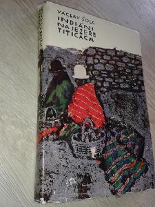 Indiáni na jezeře Titicaca - Václav Šolc