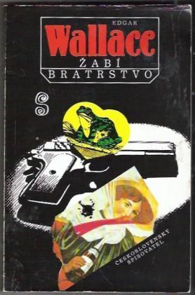 Žabí bratrstvo - Edgar Wallace