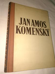 Jan Amos Komenský uspořádal Jiří Václav Klíma - 1947 - 280 str.