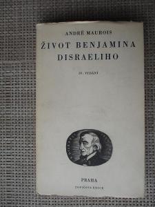 Maurois André - Život Benjamina Disraeliho (1947)