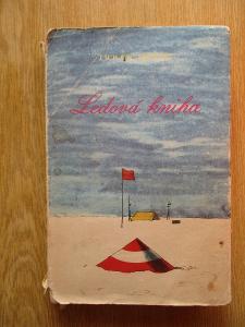 Smuul Johan & Lhoták Kamil - Ledová kniha Antarktický cestovní deník
