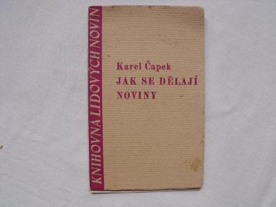 Karel Čapek - Jak se dělají noviny (1937)