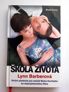 Lynn Barberová - Škola života (NOVÁ!!!)