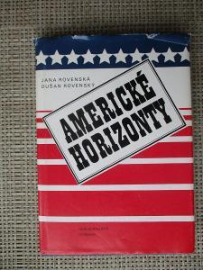 Rovenská Jana & Rovenský Dušan -  Americké horizonty  (1. vydání)