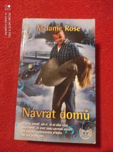 Návrat domů / Melanie Rose