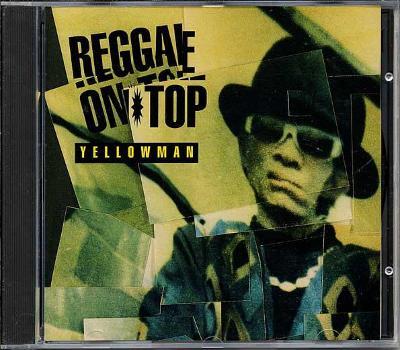 CD YELLOWMAN - REGGAE ON TOP / zapečetěné