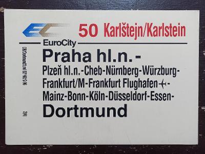 Směrová cedule DB - EC 50 KARLŠTEJN