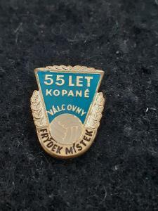 Odznak Válcovny Frýdek Místek 55 let kopané