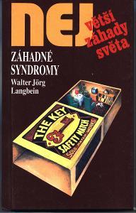 Největší záhady světa-  Zahadné syndromy - Walter J. Langbein