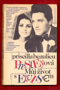 MŮJ ŽIVOT S ELVISEM - Prisilla Beaulieu Presley