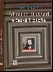 Blecha: Edmund Husserl a česká filosofie, 2003