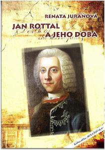 Jan Rottal a jeho doba